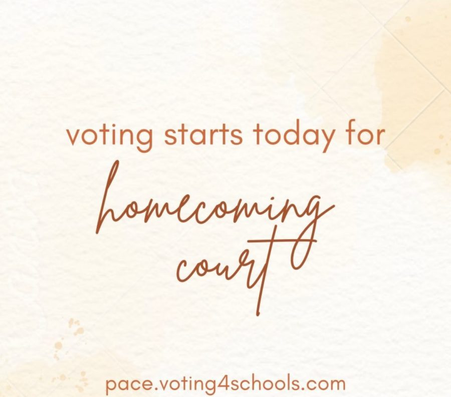 DONT FORGET TO VOTE FOR HOMECOMING COURT AT pace.voting4schools.com